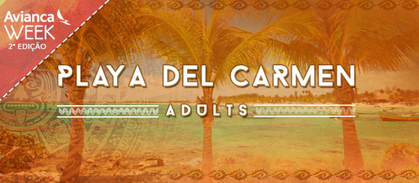 Zarpo Avianca Week | Playa del Carmen Adults
